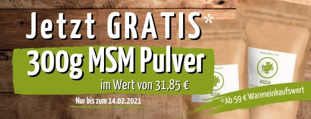 GRATIS 300g MSM Pulver erhalten